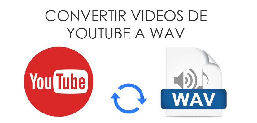 convertir YouTube a WAV